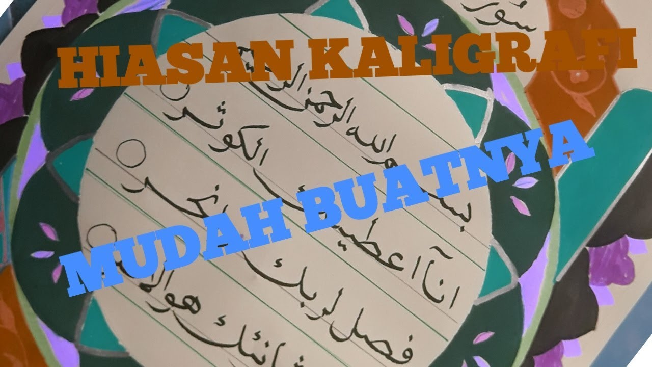 Kaligrafi Anak Sd Hiasan Mushaf Surat An Nasr Youtube Cute766
