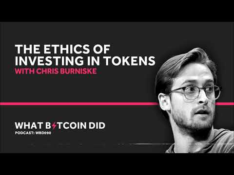 Chris Burniske On The Ethics Of Investing In Tokens