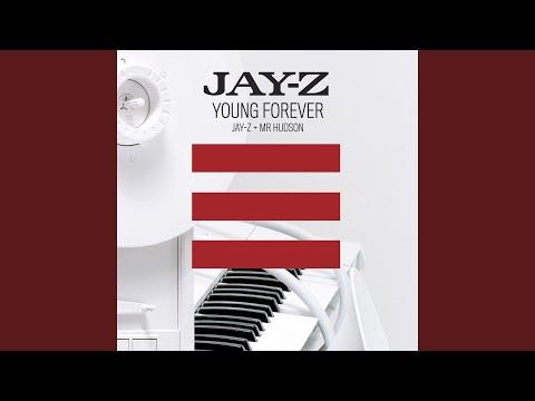 Young Forever [Jay-Z + Mr Hudson] (Explicit)