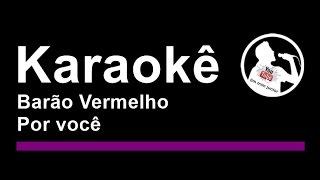 Barão Vermelho Por você Karaoke