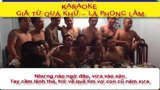 GIA TU VU KHI chế  2019 KARAOKE (Giã từ quá khứ karaoke)