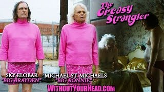Without Your Head Podcast - The Greasy Strangler Sky Elobar & Michael St. Michaels interview