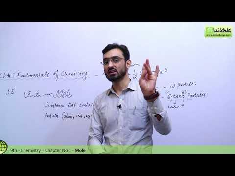 Mole (Chemist Secret Unit) - Chemistry Chapter 1 Fundamentals of Chemistry - 9th Class