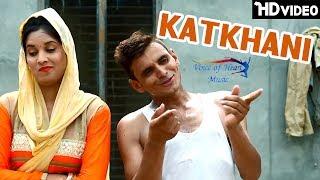 Katkhani | raju panjabi | sheenam katholic | latest haryanvi song haryanavi 2017 | vohm