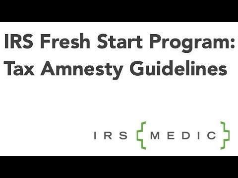 IRS Fresh Start Program: Tax Amnesty Guidelines