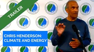 Chris Henderson - Climate Change and Energy Trailer