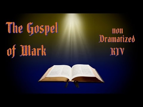 The Gospel of Mark KJV Audio Bible with Text