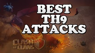 "BEST TH9 ATTACKS in ""Clash of Clans"" [2018] 3 Star War Attack Strategies for CoC!"