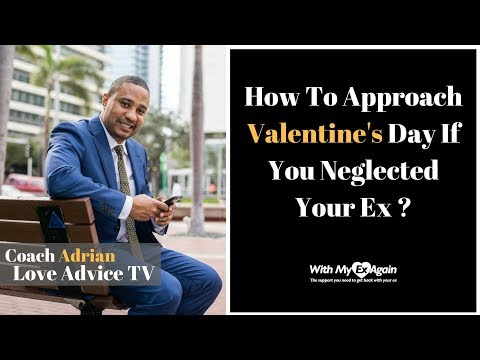 How To Approach Valentines Day With An Ex (When You Neglected Them During The Relationship)