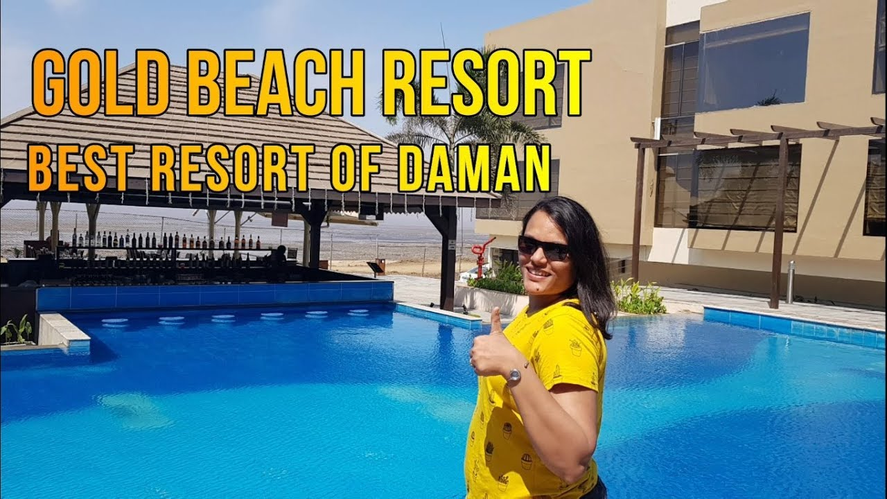 The Gold Beach Resort Daman You