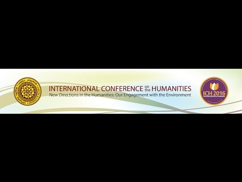 INTERNATIONAL CONFERENCE ON THE HUMANITIES 2016