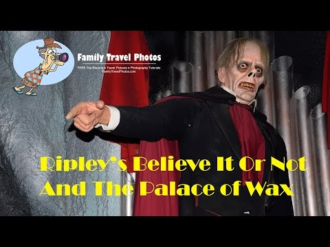 Ripley's Believe It Or Not /  Louis Tussaud's Palace of Wax, Grand Prairie Texas