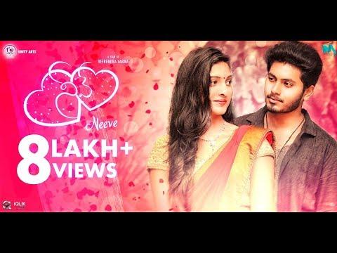 Neeve - Latest Telugu Short Film 2018    Directed By Veerendra Varma