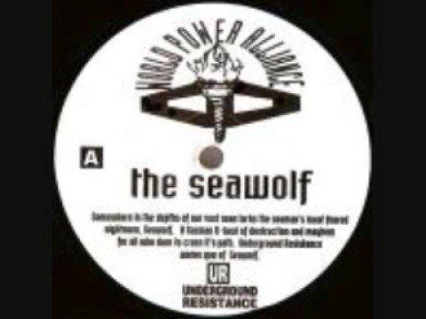 Underground Resistance - The Seawolf