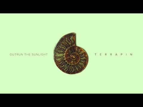 "Outrun the Sunlight - ""Terrapin"" (Full Album Stream)"