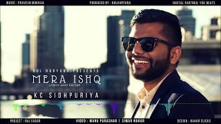 MERA ISHQ - KC Seedpuriya   Official Music Audio   Bol Haryana