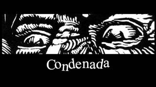 CONDENADA - the fight is ours
