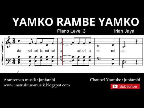 Melodi Yamko Rambe Yamko - Not Balok Tutorial Piano Tingkat 3 - Not Lagu Daerah Nusantara