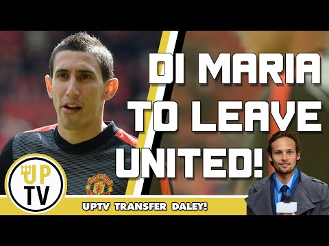 Angel di Maria and Rafael to leave Manchester United | Transfer Daley