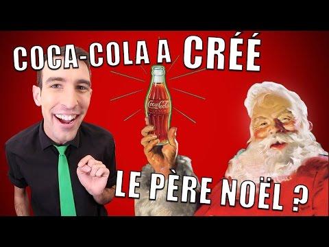 IDÉE REÇUE #8 : Coca-Cola a créé le Père Noël ?