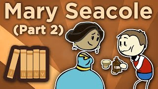 Mary Seacole - Mother Seacole in the Crimea - Extra History - #2