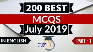 Best 200 JULY 2019 Current Affairs in ENGLISH Part 1 - Finest MCQ for all exams by Study IQ