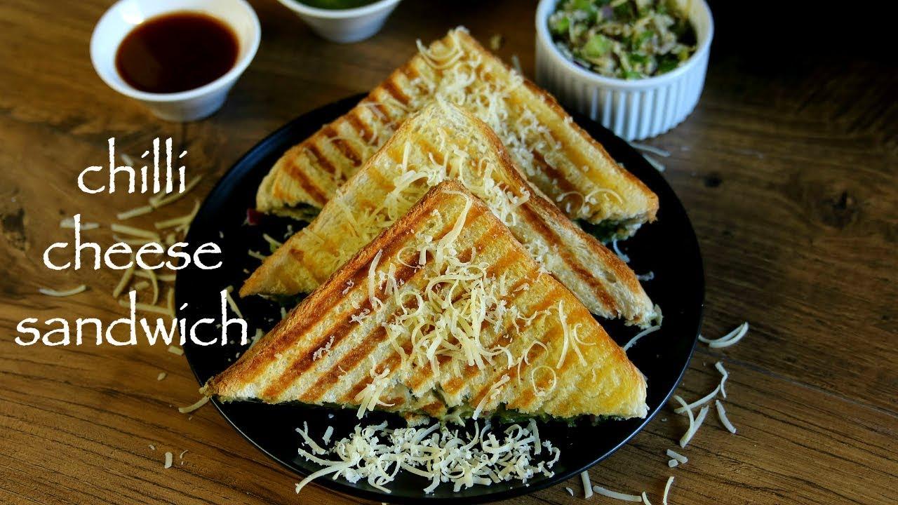 Chilli Cheese Sandwich Recipe Grilled Cheese Chilli Sandwich Recipe