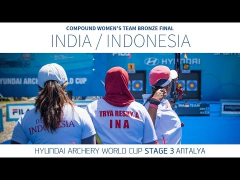 India v Indonesia – Compound Women's Team Bronze Final | Antalya 2016