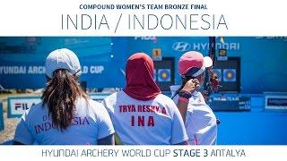 India v Indonesia – Compound Women's Team Bronze Final | Antalya 2016