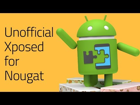 How to Install Xposed Framework on Android Nougat 7 0 & 7 1