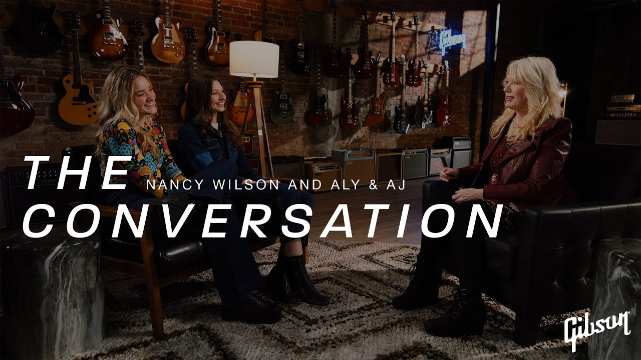 The Conversation: Nancy Wilson of Heart and Aly & AJ
