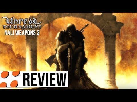 Unreal Tournament: GOTY Edition & Nali Weapons 3 Video Review