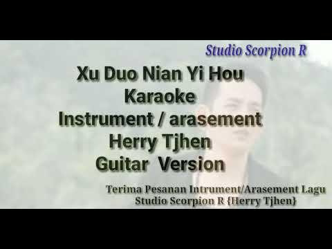 Xu duo nian yi hou ~ Karaoke {Female key/Cewek} Guitar Version