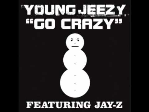 Young Jeezy ft JayZ  Go Crazy
