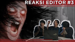Reaksi Editor Indonesia: FILM PENDEK HORROR TERBAIK