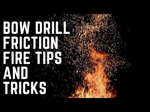 Bow Drill Friction Fire - TIPS and TRICKS