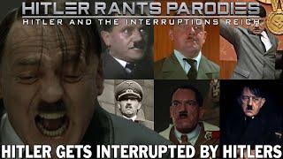 Hitler gets interrupted by Hitlers