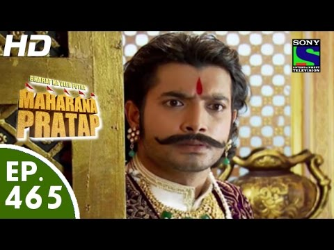 Bharat Ka Veer Putra Maharana Pratap - महाराणा प्रताप - Episode 465 - 6th August, 2015