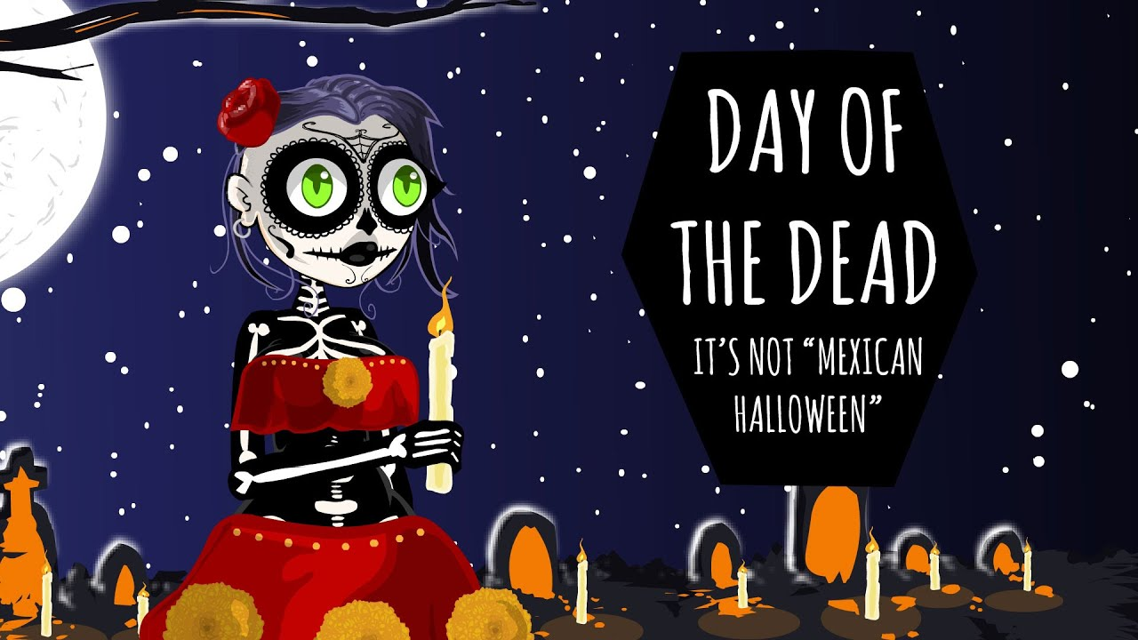 day of the dead its not mexican halloween foamy the squirrel youtube - Halloween Which Day
