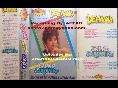 Sapne Sajan ke All Songs SONIC Jhankar