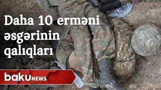 Daha 10 erməni hərbçinin cəsədinin qalıqları aşkarlanıb