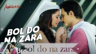 "Bol Do Na Zara -  ""Azhar "" - Emraan Hashmi - Sub Español"