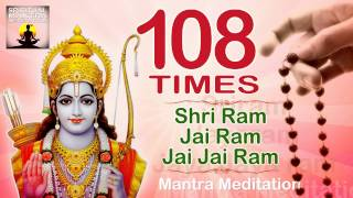 SHREE RAM JAY RAM JAY JAY RAM  | 108 Times | Chanting Mantra - The Avatar of VISHNU