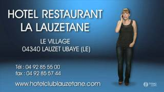 HOTEL RESTAURANT LA LAUZETANE 04