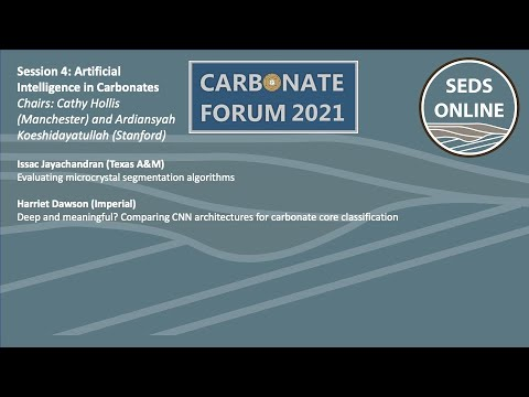 The Carbonate Forum 2021 – Session 4 – Artificial Intelligence in Carbonates