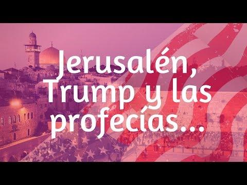 Jerusalen, Trump y Profecia bíblica