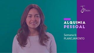 05 - PLANEJAMENTO - Alquimia Pessoal