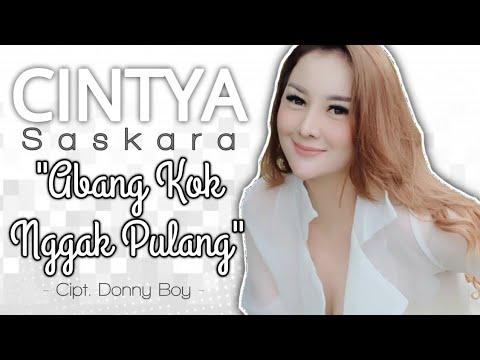 Cintya Saskara - Abang Kok Nggak Pulang (Rilis Lagu Terbaru) #newrelease Mp3