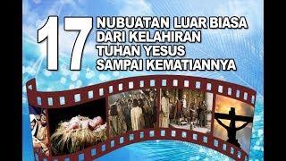 Renungan - 17 Nubuat Luar Biasa Dari Kelahiran Tuhan Yesus Sampai KematianNya