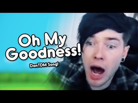 """OH MY GOODNESS!"" (DanTDM Remix) 